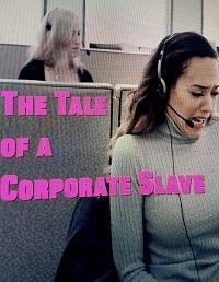 Фильм Сказка о корпоративной рабыне (2019)