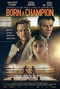 Фильм Рождён Чемпионом (2021)
