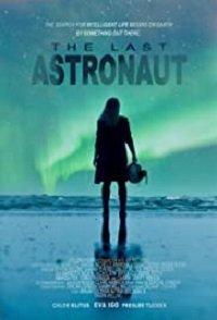 Фильм Последний астронавт (2019)