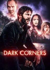 Фильм Тёмные углы (2021)