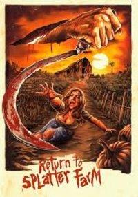 Фильм Возвращение на кровавую ферму (2020)