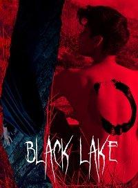 Фильм Чёрное озеро (2019)