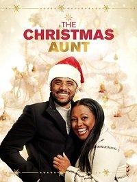 Фильм Рождественская тётя (2020)