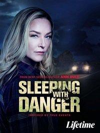 Фильм В постели с опасностью(Смертельная опасность) (2020)
