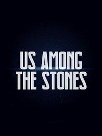 Фильм Среди камней (2019)