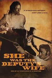 Фильм Она была женой помощника шерифа (2021)