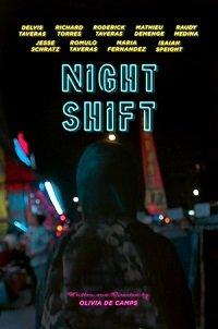 Фильм Ночная смена (2018)