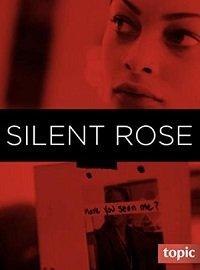Фильм Молчаливая Роза (2020)