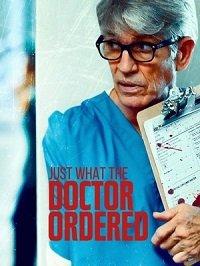 Фильм То, что доктор прописал (2021)